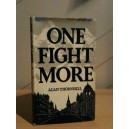 One Fight More